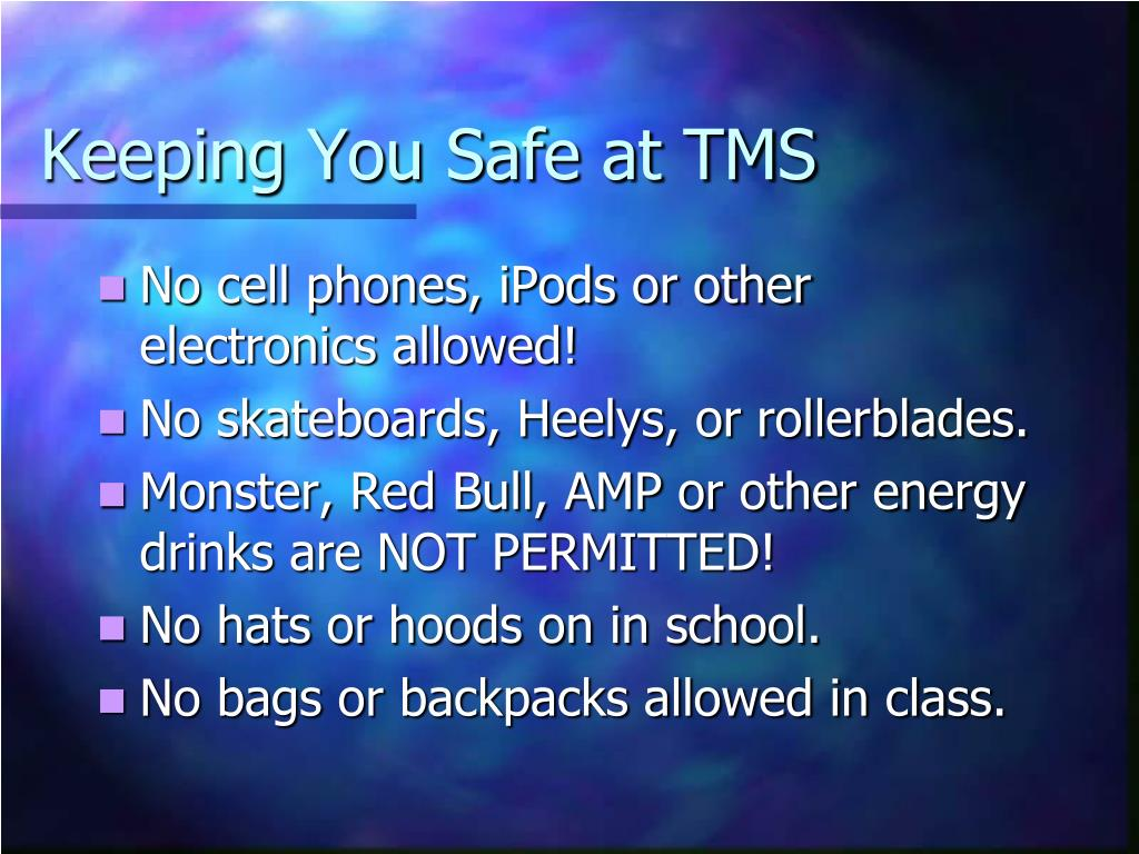 Keeping You Safe at TMS
