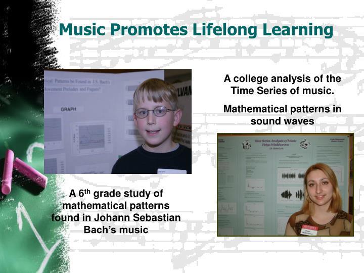 Music Promotes Lifelong Learning
