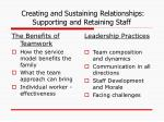 creating and sustaining relationships supporting and retaining staff