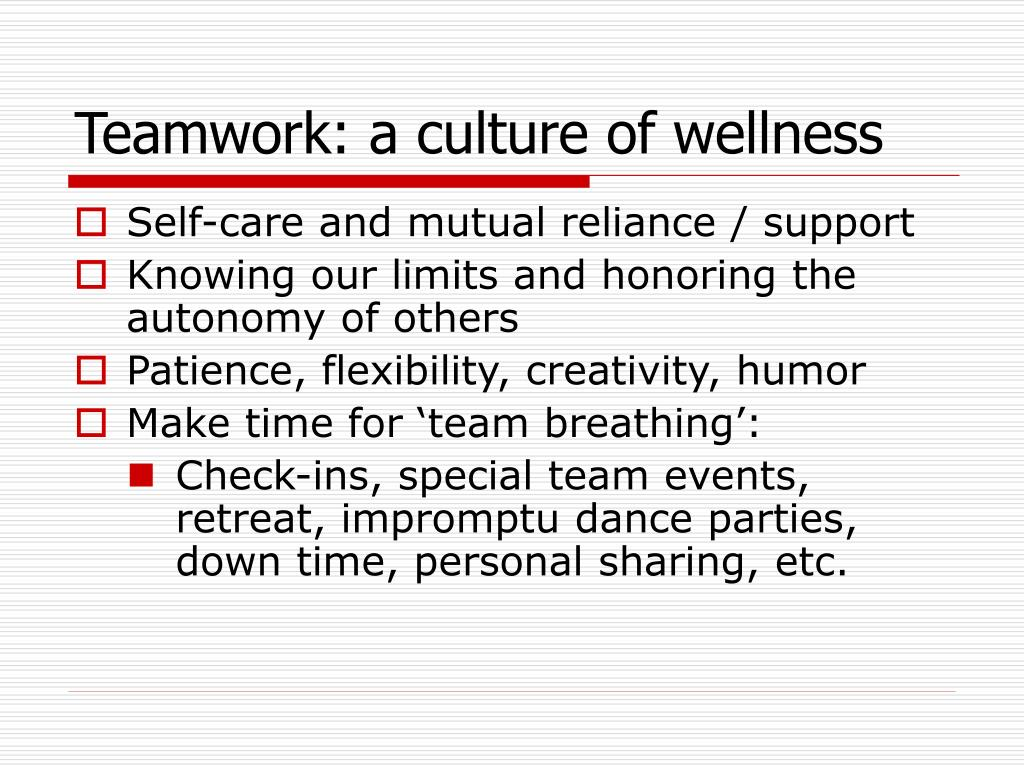 Teamwork: a culture of wellness