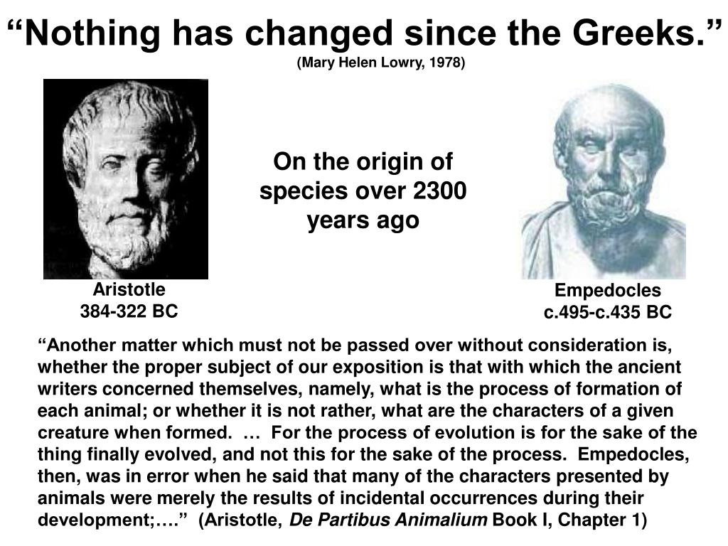 """""""Nothing has changed since the Greeks."""""""