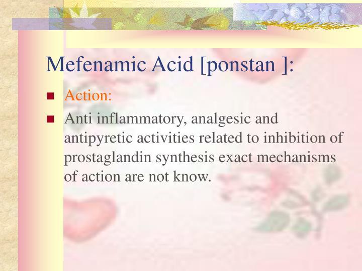 Mefenamic Acid [ponstan ]: