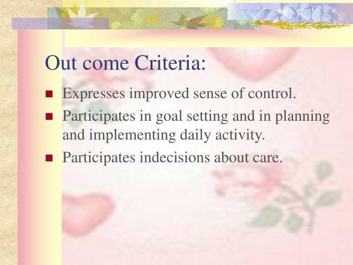 Out come Criteria: