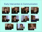 early intervention communication