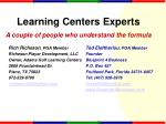 learning centers experts
