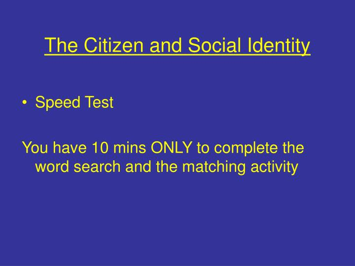 the citizen and social identity n.