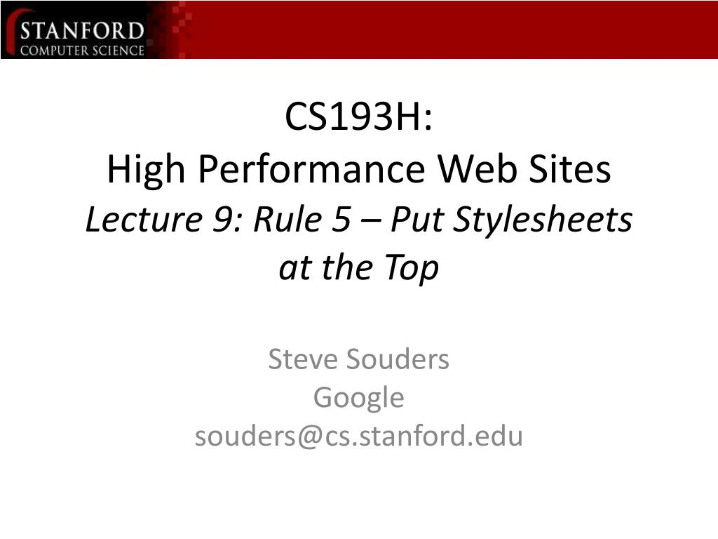cs193h high performance web sites lecture 9 rule 5 put stylesheets at the top l.