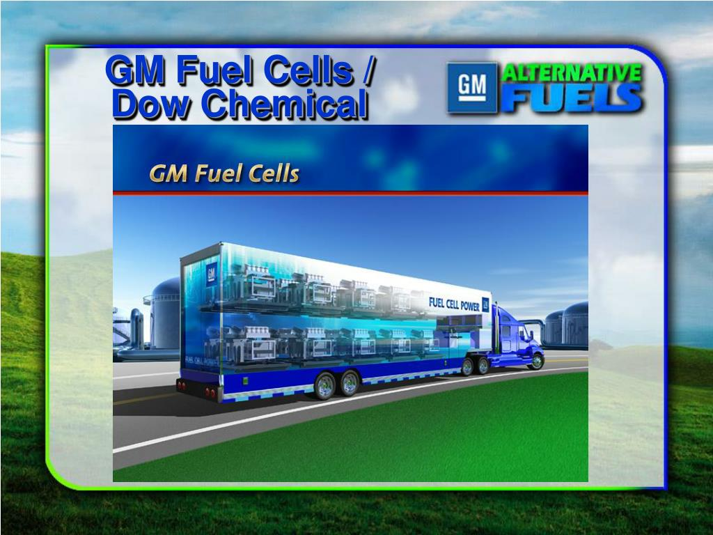 GM Fuel Cells / Dow Chemical