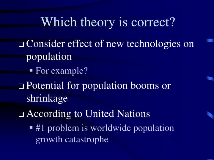 Which theory is correct?