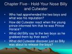 chapter five hold your nose billy and cutwater