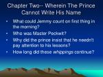 chapter two wherein the prince cannot write his name