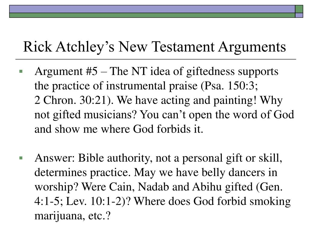 Rick Atchley's New Testament Arguments