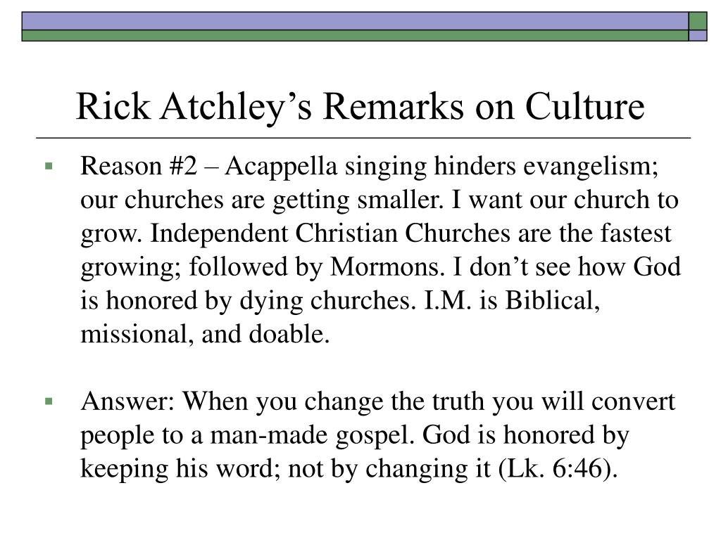 Rick Atchley's Remarks on Culture
