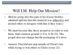 will i m help our mission