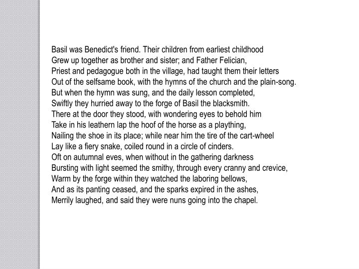 Basil was Benedict's friend. Their children from earliest childhood