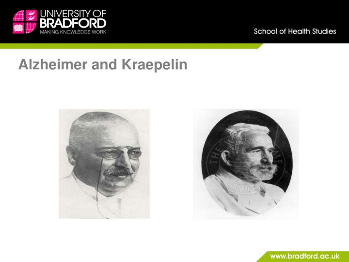 Alzheimer and Kraepelin