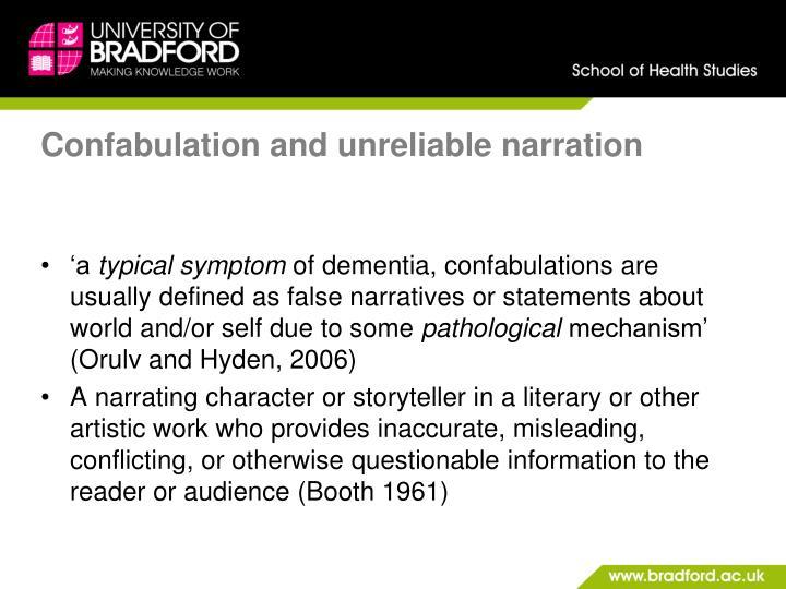 Confabulation and unreliable narration