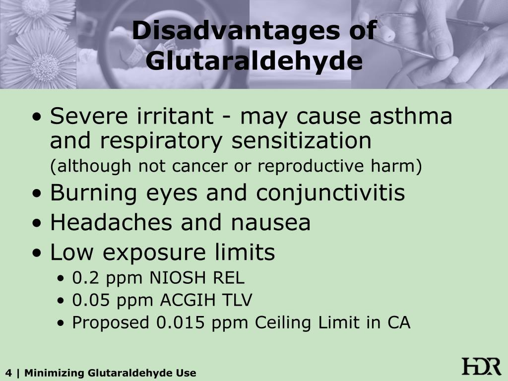 Disadvantages of Glutaraldehyde