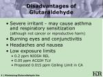 disadvantages of glutaraldehyde