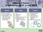 hospital focus eliminating dehp in the nicu25