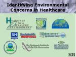 identifying environmental concerns in healthcare