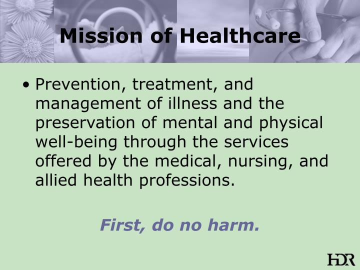 Mission of healthcare