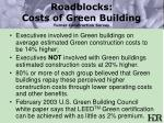 roadblocks costs of green building turner construction survey