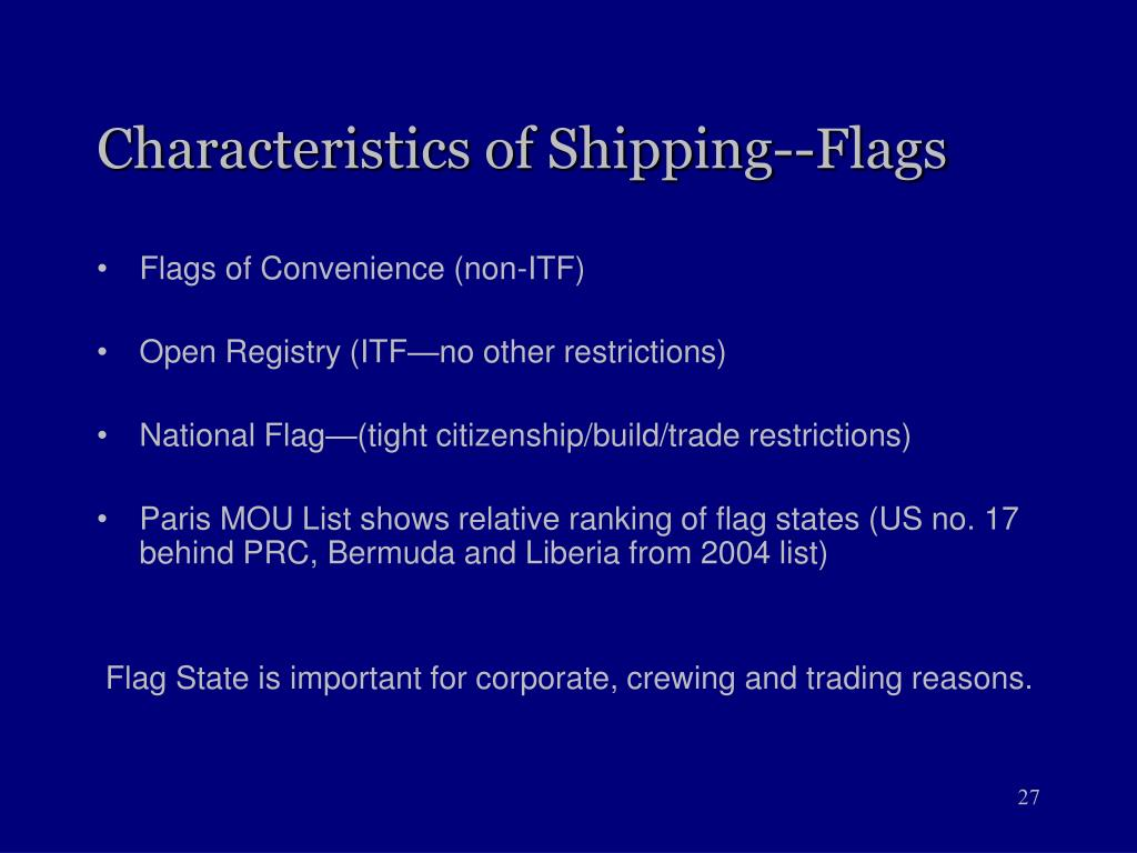 Characteristics of Shipping--Flags