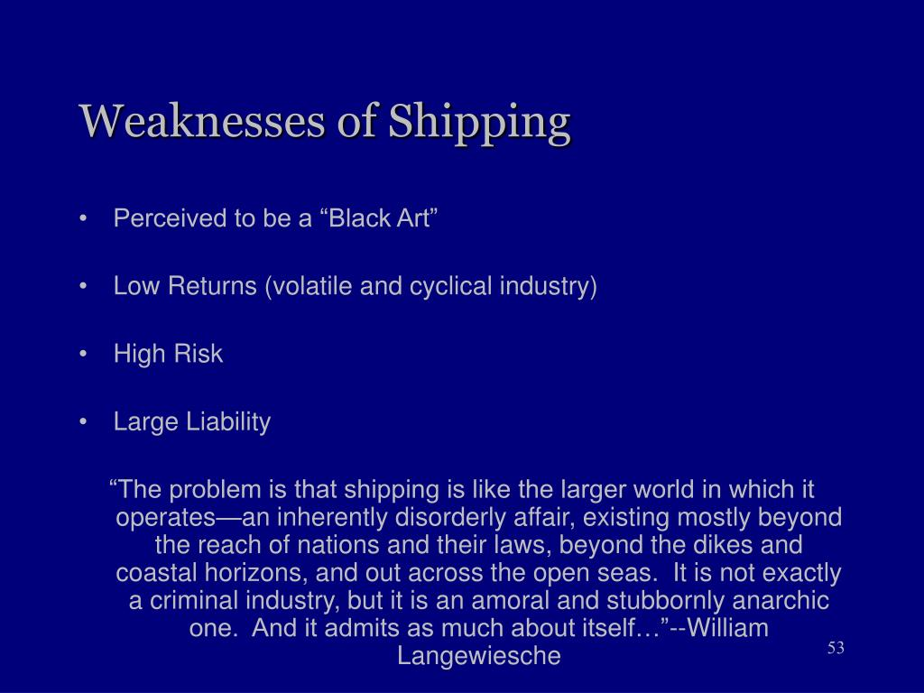 Weaknesses of Shipping
