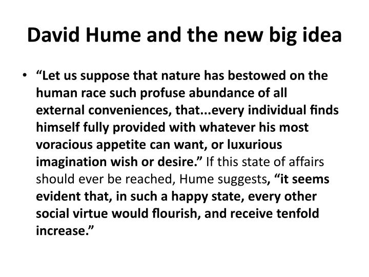 David Hume and the new big idea