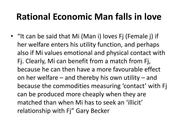 Rational Economic Man falls in love