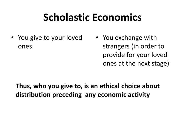 Scholastic Economics