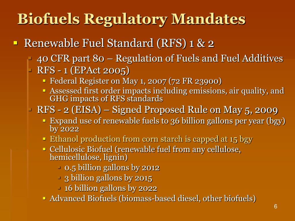 Biofuels Regulatory Mandates