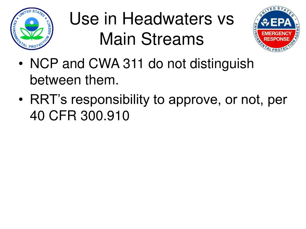 Use in Headwaters vs Main Streams