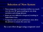 selection of new system