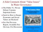a side comment about value issues in water governance