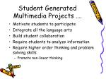 student generated multimedia projects