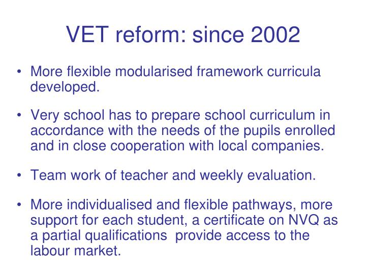 VET reform: since 2002