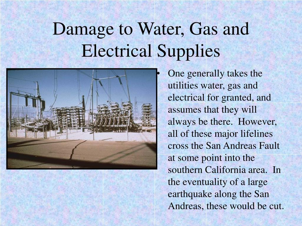 Damage to Water, Gas and Electrical Supplies