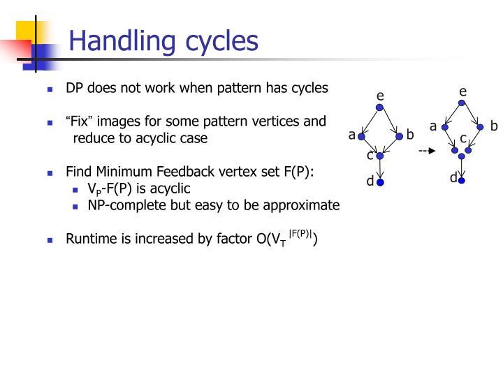 Handling cycles