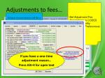 adjustments to fees