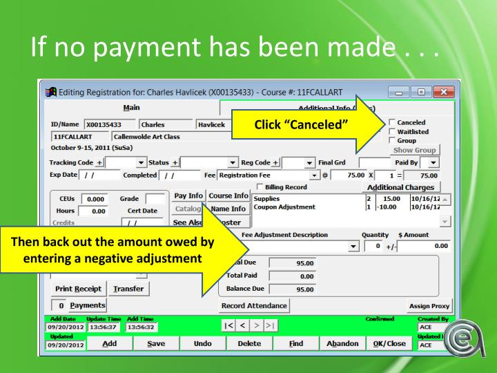 If no payment has been made . . .