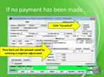 if no payment has been made