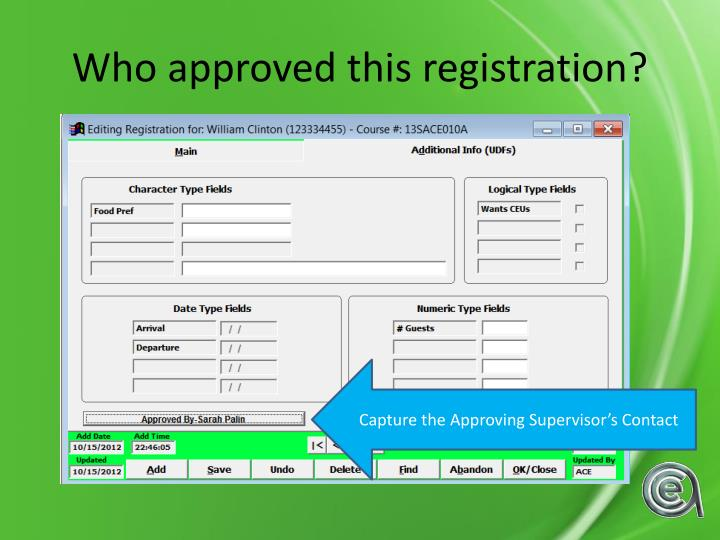 Who approved this registration?