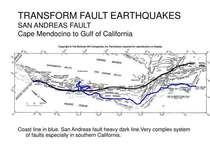 Transform fault earthquakes san andreas fault cape mendocino to gulf of california