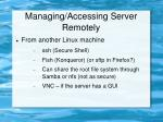 managing accessing server remotely