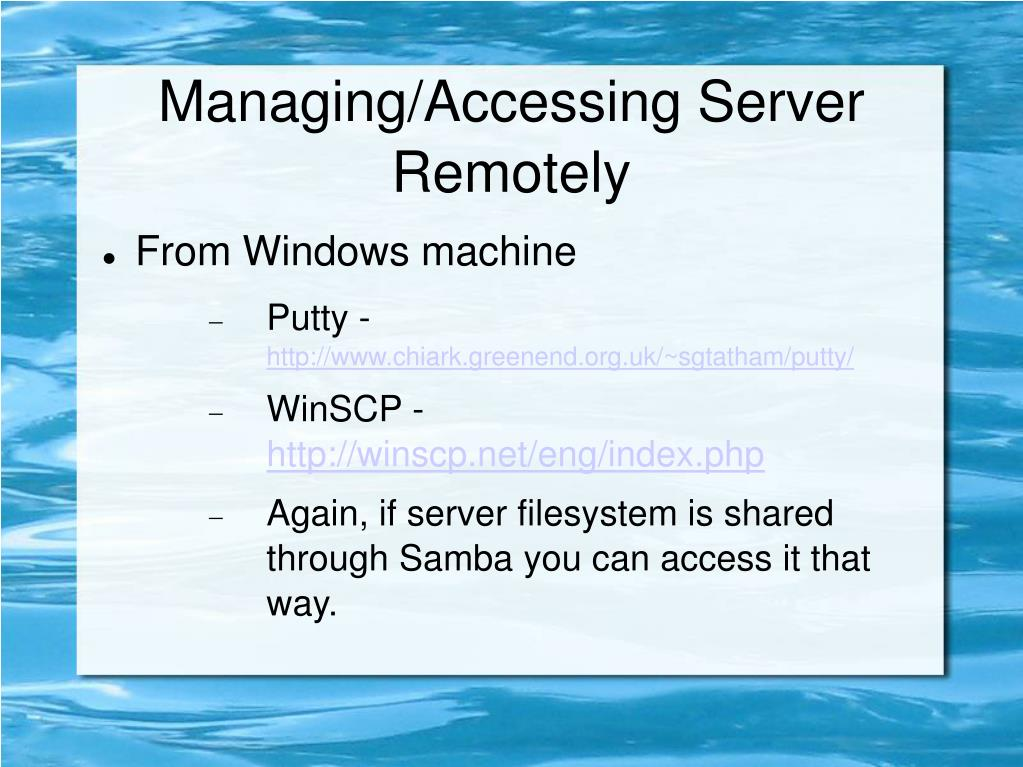 Managing/Accessing Server Remotely
