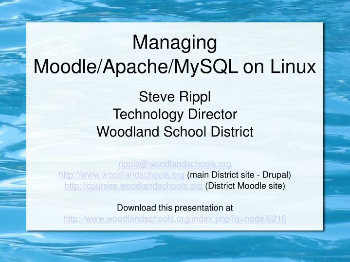 Managing moodle apache mysql on linux