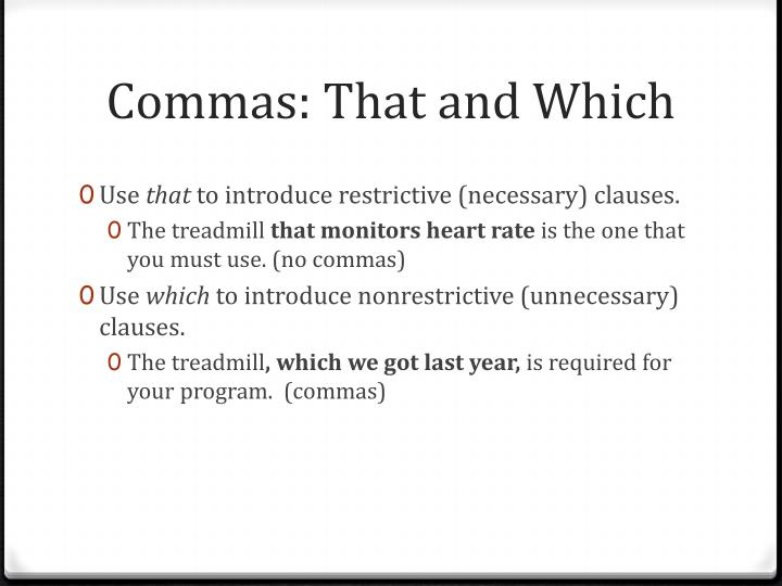 Commas: That and Which