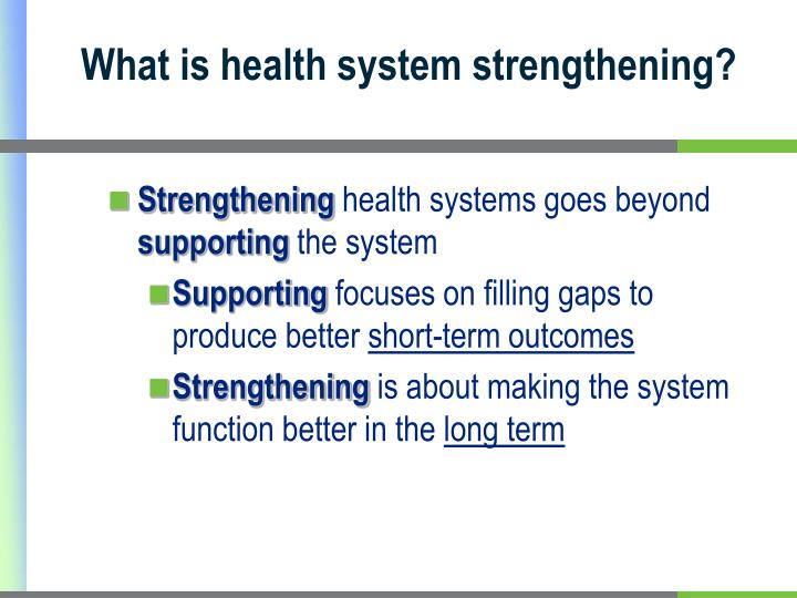 What is health system strengthening